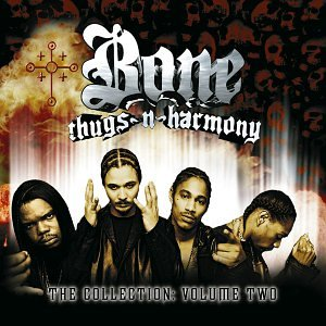 Bone Thugs-N-Harmony - The Collection, Volume Two - Zortam Music