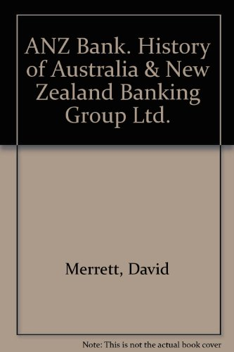 anz-bank-history-of-australia-new-zealand-banking-group-ltd