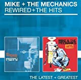 Mike & The Mechanics Rewired / The Hits