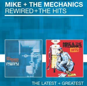 Mike & the Mechanics - Rewired + The hits - Zortam Music