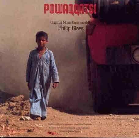 Philip Glass - Powaqqatsi - Zortam Music