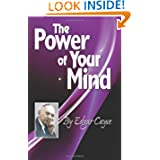 The Power of Your Mind (Edgar Cayce Series Title) by Edgar Cayce