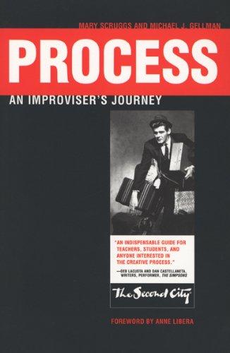 Process: An Improviser's Journey