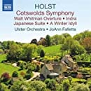Holst: Cotswolds Symphony, Walt Whitman Overture, Indra, Japanese Suite, A Winter Idyll