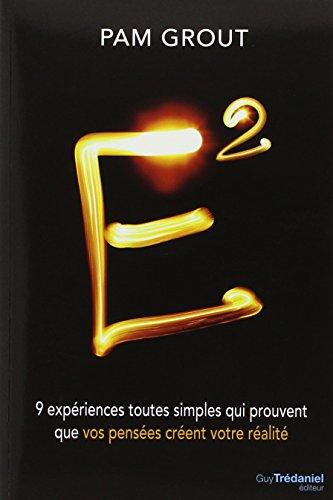 e-9-experiences-toutes-simples-qui-prouvent-que-vos-pensees-creent-votre-realite