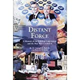 img - for Distant Force: A Memoir of the Teledyne Corporation and the Man Who Created It book / textbook / text book