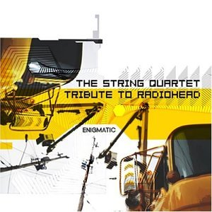 Enigmatic: The String Quartet Tribute To Radiohead by Various Artists