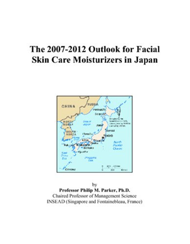 The 2007-2012 Outlook for Facial Skin Care Moisturizers in Japan