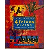 Tales from the African Plains: 9 (0525452826) by Anne Gatti