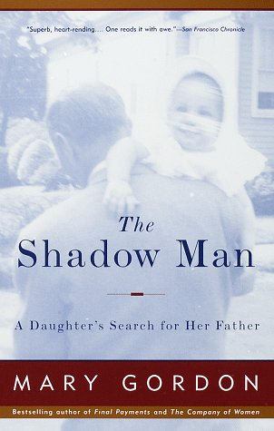 The Shadow Man: A Daughter