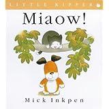 Little Kipper Miaow!by Mick Inkpen