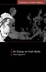 An Essay on Irish Bulls (Classics of Irish History)