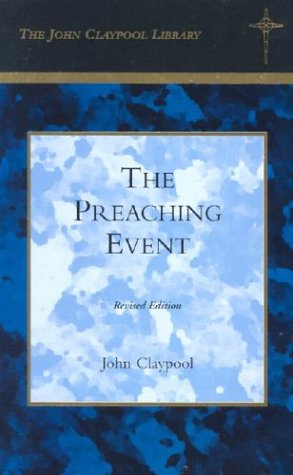 The Preaching Event (Lyman Beecher Lectures)