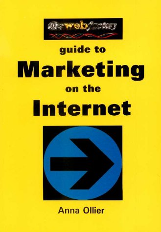 Web Factory Guide to Marketing on the Internet