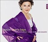 echange, troc  - María Bayo ~ Rossini Opera Arie e Sinfonie
