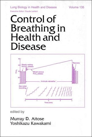 Control of Breathing in Health and Disease (Lung Biology in Health and Disease)