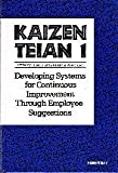 img - for Kaizen Teian 1: Developing Systems for Continuous Improvement Through Employee Suggestions book / textbook / text book