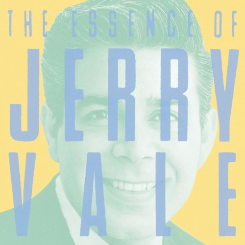 Jerry Vale - The Essence Of Jerry Vale - Zortam Music