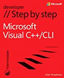 Microsoft Visual C++/CLI Step by Step (Step by Step Developer)