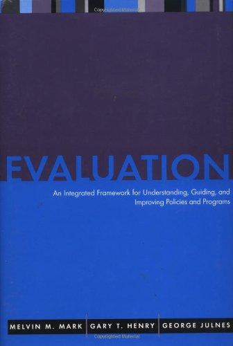 Evaluation: An Integrated Framework for Understanding,...