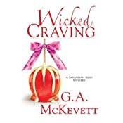 Wicked Craving: Savannah Reid, Book 15 | G. A. McKevett