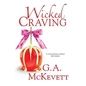 Wicked Craving: Savannah Reid, Book 15 | [G. A. McKevett]