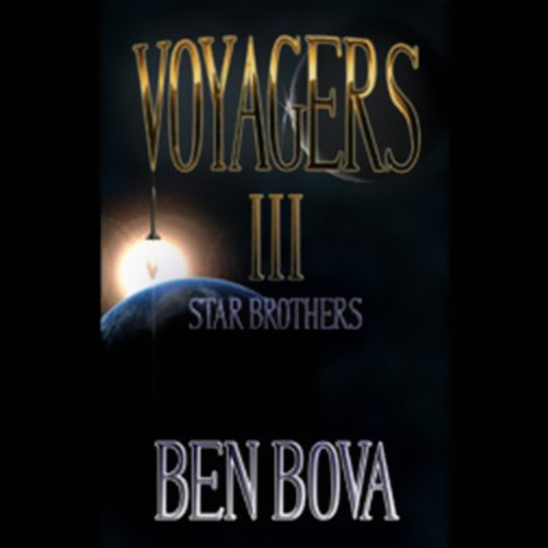 Star Brothers [Grand Tour #22] [AUDIBLE RIP] - Ben Bova
