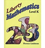 img - for Liberty Mathematics Level K book / textbook / text book