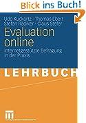 Evaluation Online: Internetgestützte Befragung in der Praxis (German Edition)