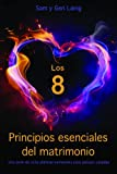 img - for Los 8 (Principios esenciales del matrimonio) book / textbook / text book