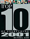 The Top 10 of Everything 2001 (0789461323) by Ash, Russell