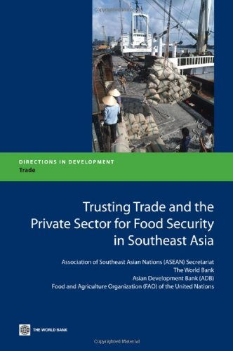 trusting-trade-and-the-private-sector-for-food-security-in-southeast-asia-directions-in-development-