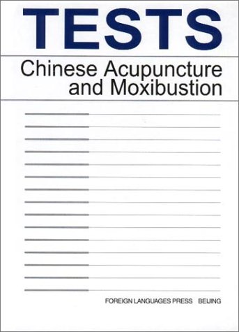 Tests: Chinese Acupuncture and Moxibustion