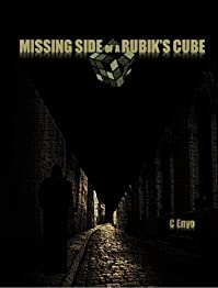(FREE on 6/22) Missing Side Of A Rubik's Cube by C Enyo - http://eBooksHabit.com