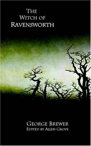 The Witch of Ravensworth (Gothic Classics)