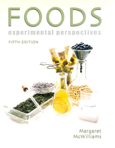 Foods: Experimental Perspectives (5th Edition)
