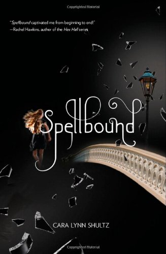 Cover of Spellbound (A Spellbound Novel)