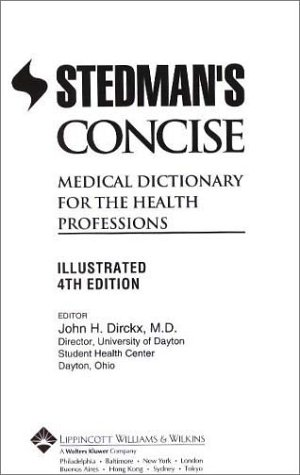 Stedman's Concise Medical Dictionary for the Health Professions: Illustrated (Book with CD-ROM), Stedman's