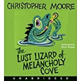 By Christopher Moore- The Lust Lizard of Melancholy Cove [Audiobook]