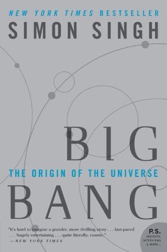 Big Bang: The Origin of the Universe (P.S.), Simon Singh