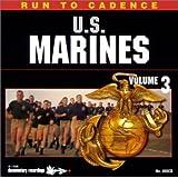 RUN TO CADENCE WITH THE U.S. MARINES VOL. 3
