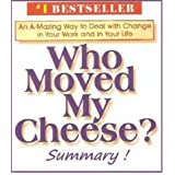 Quicklet..Who Moved My Cheese Summary