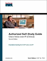 Cisco Voice over IP (CVoice) (Authorized Self-Study Guide)