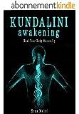 Kundalini Awakening: Heal Your Body Naturally (English Edition)
