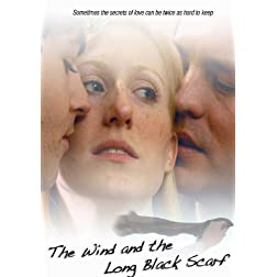 Wind & The Long Black Scarf, The