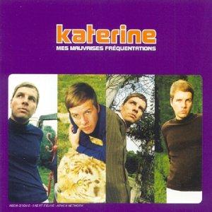Katerine - Mes mauvaises fréquentations - Zortam Music