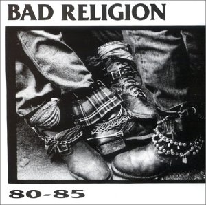 Bad Religion - 80-85 (How Could Hell Be Any Worse) - Zortam Music