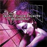 Dancefloor Tribute to Madonna