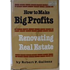 How to Make Big Profits Renovating Real Estate
