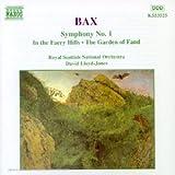 Arnold Bax : Symphonie n° 1 - Poèmes symphoniques